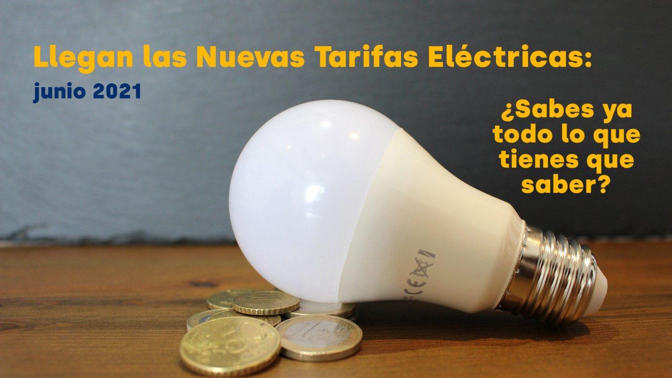 nuevas tarifas eléctricas junio 2021 - electroblancas